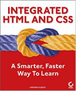 Get Integrated HTML and CSS: A Smarter, Faster Way to Learn by Virginia DeBolt at amazon.com